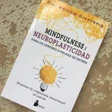 Mindfulness y neuroplasticidad.