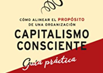 Capitalismo Consciente.