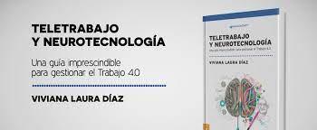 Teletrabajo y neurotecnología.